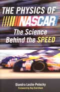 The Physics of NASCAR, by Diandra Leslie-Pelecky