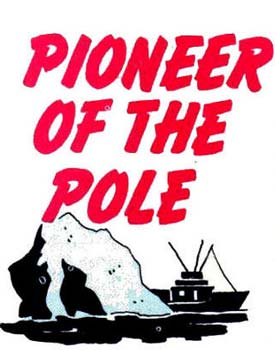Pioneer of the Pole! Click for the full page
